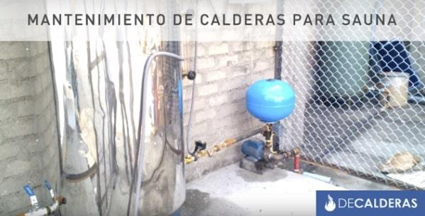 mantenimiento caldera para sauna en decalderas